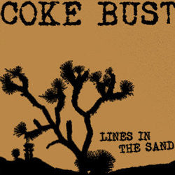 "Coke Bust ""Lines In The Sand"" CD"