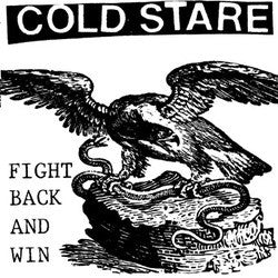 "Cold Stare ""Fight Back And Win"" 7"""