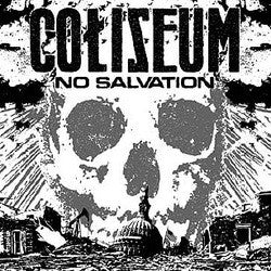 "Coliseum ""No Salvation"" CD"