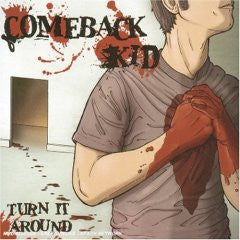 "Comeback Kid ""Turn It Around"" CD"