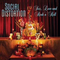 "Social Distortion ""Sex, Love and Rock N Roll"" LP"