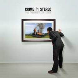 "Crime In Stereo ""The Troubled Stateside"" CD"