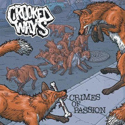"Crooked Ways ""Crimes Of Passion"" 7"""