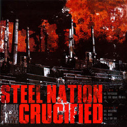 Crucified/Steel Nation 7""