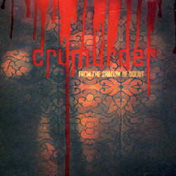 "Cry Murder From The Shadow Of Doubt"" CDep"