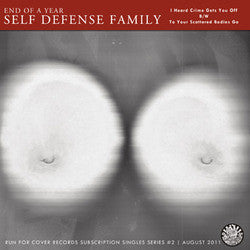 "End Of A Year Self Defense Family ""I Heard Crime Gets You Off "" 7"""