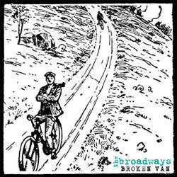 "Broadways ""Broken Van"" LP"