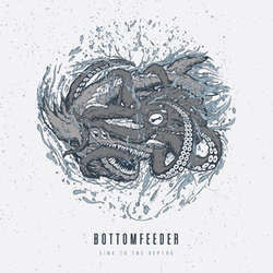 "Bottomfeeder ""Sink To The Depths"" 10"""