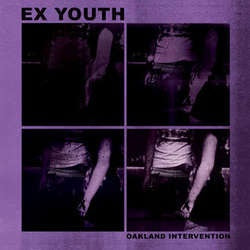 "Ex Youth ""Oakland Intervention"" 7"""