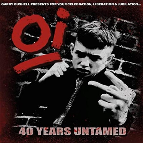 "Various Artists ""Oi! 40 Years Untamed"" LP"