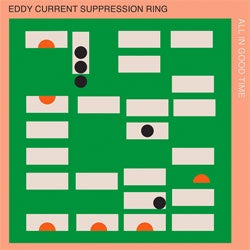 "Eddy Current Suppression Ring ""All In Good Time"" LP"