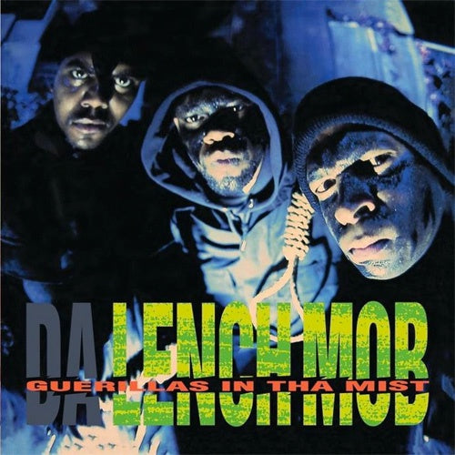 "Da Lench Mob ""Guerillas In Tha Mist"" LP"