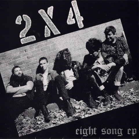 "2X4 ""Eight Song"" 7"""
