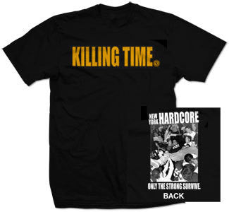 "Killing Time ""NYHC: Only The Strong Survive"" T Shirt"