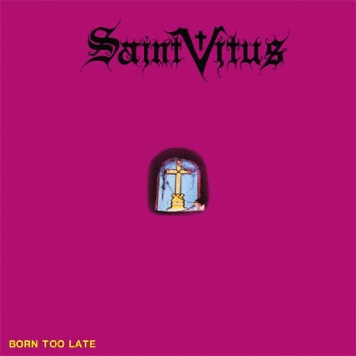 "Saint Vitus ""Born Too Late"" LP"