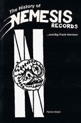 "Patrick Kitzel ""The History Of Nemesis Records"" Book"