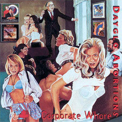 "Dayglo Abortions ""Corporate Whores"" LP"