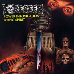 "Foreseen ""Power Intoxication"" b/w ""Dying Spirit"" 7"""