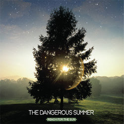 "The Dangerous Summer ""Reach For The Sun"" CD"