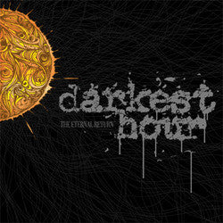 "Darkest Hour ""The Eternal Return""CD"
