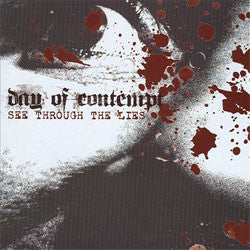 "Day Of Contempt ""See Through The Lies"" CD"