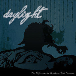 "Daylight ""The Difference In Good And Bad Dreams"" 7"""