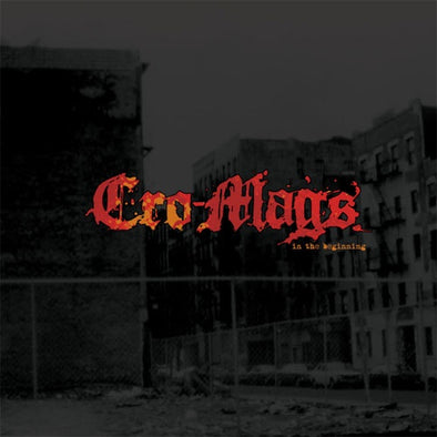 "Cro Mags ""In The Beginning"" CD"