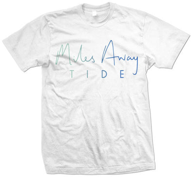 "Miles Away ""Tide"" T Shirt"