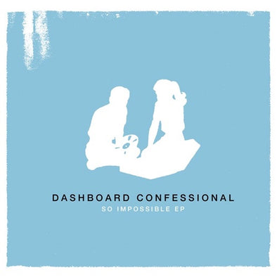 "Dashboard Confessional ""So Impossible"" 10"""