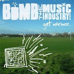 "Bomb The Music Industry! ""Get Warmer"" LP"