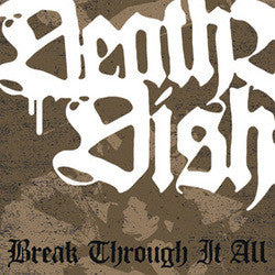 "Death Before Dishonor ""Break Through It All"" 7"""