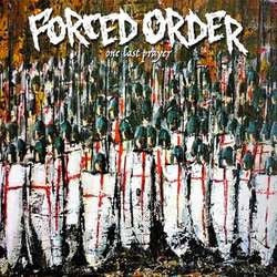 "Forced Order ""One Last Prayer"" CD"