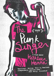 "The Punk Singer ""A Film About Kathleen Hanna"" DVD"