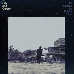 "City And Colour ""If I Should Go Before You"" 2xLP"