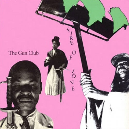 "The Gun Club ""Fire Of Love"" LP"
