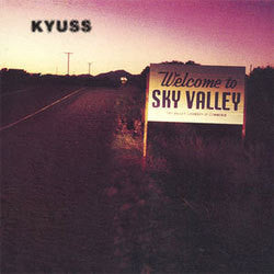 "Kyuss ""Welcome To Sky Valley"" LP"