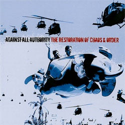 "Against All Authority ‎""The Restoration Of Chaos & Order"" CD"