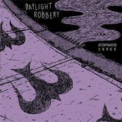 "Daylight Robbery ""Accumulated Error"" LP"