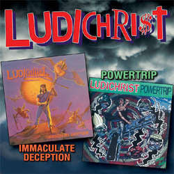 "Ludichrist ""Immaculate Deception / Powertrip"" 2xCD"