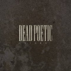 "Dead Poetic ""Vices"" CD"