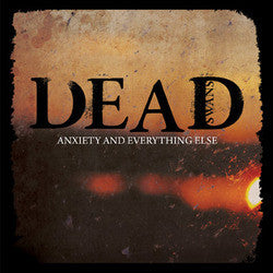 "Dead Swans ""Anxiety And Everything Else"" CDEP"