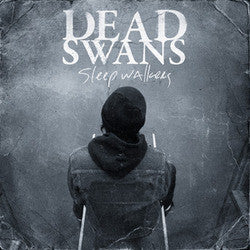 "Dead Swans ""Sleepwalkers"" CD"