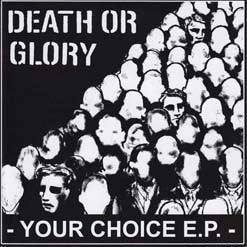 "Death Or Glory ""Your Choice"" 7"""