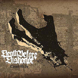"Death Before Dishonor ""Count Me In"" LP"