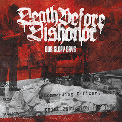 "Death Before Dishonour ""Our Glory Days"" 7"""
