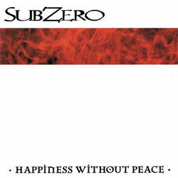 "Subzero ""Happiness Without Peace"" LP"