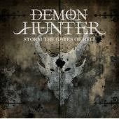 "Demon Hunter ""Storm The Gates Of Hell"" CD"