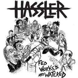 "Hassler ""Fed Worked And Watered"" LP"