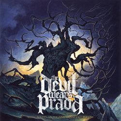 "The Devil Wears Prada ""With Roots Above And Branches Below"""