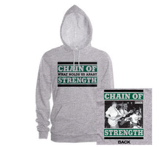 "Chain Of Strength ""What Holds Us"" Hooded Sweatshirt"